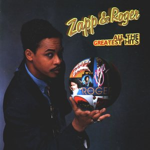 Image for 'Zapp & Roger: All The Greatest Hits'
