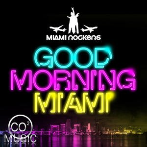 Image for 'Good Morning Miami'