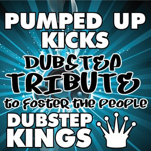 Image pour 'Pumped Up Kicks (Dubstep Tribute to Foster The People)'