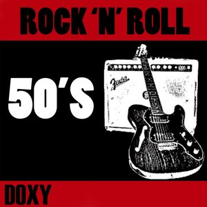 Image for 'Rock'n'Roll 50's (Doxy Collection Remastered)'