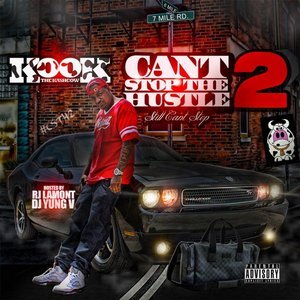 Image for 'Cant Stop the Hustle 2 (Still Cant Stop)'
