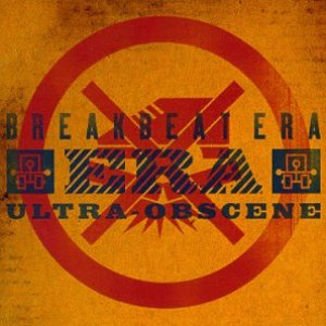 Image for 'Breakbeat Era - Ultra Obscene'