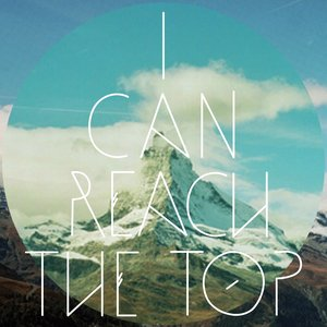 Image for 'I Can Reach the Top'