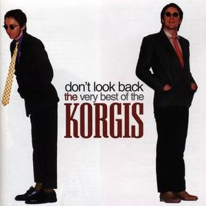 Image pour 'Don't Look Back: The Very Best Of The Korgis'