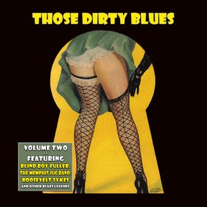 Image for 'Those Dirty Blues Volume 2'