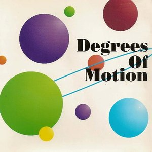 Image for 'Degrees of Motion'