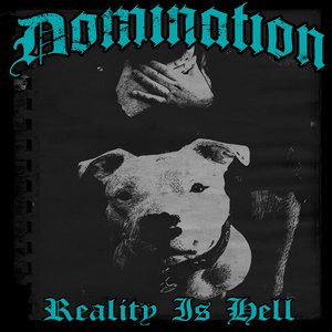 Image pour 'Reality Is Hell'