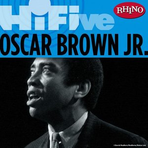 Image for 'Rhino Hi-Five: Oscar Brown Jr.'