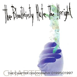 Image for 'The Bloodthirsty Hate the Upright'