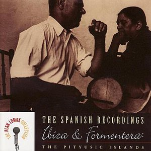Image pour 'The Spanish Recordings: Ibiza & Formentera: The Pityusic Islands'