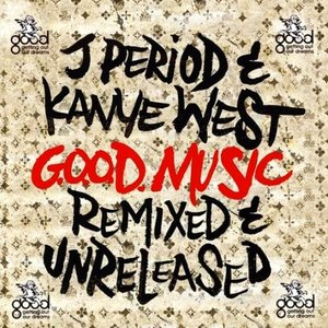 Image for 'J. Period & Kanye West'