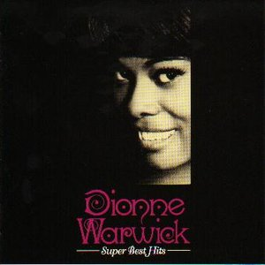 Image for 'Dionne Warwick Super Best Hits'