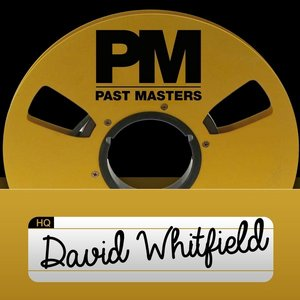 Image for 'Past Masters, Vol. 30 - David Whitfield'