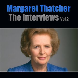 Image for 'Margaret Thatcher The Interviews Vol.2'