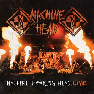 Image for 'Machine F**king Head Live'