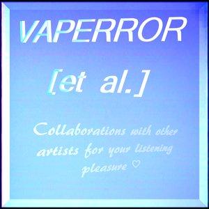 Image for 'VAPERROR [et al.]'