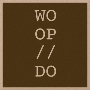 Image for 'Woop / Do'