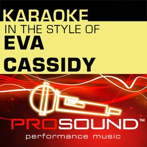 Imagen de 'Karaoke - In the Style of Eva Cassidy (Professional Performance Tracks)'