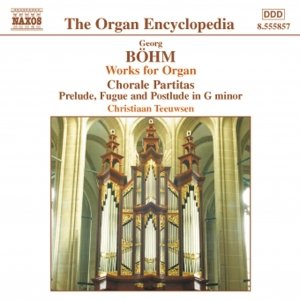 Bild för 'BOHM: Chorale Partitas / Preludes and Fugues'