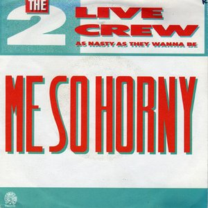 Image for 'Me So Horny'