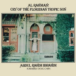 Image for 'Al Rahman ! cry of the floridian tropic son'
