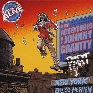 Image for 'The Adventures of Johnny Gravity, Part 1: New York Disco Heaven'