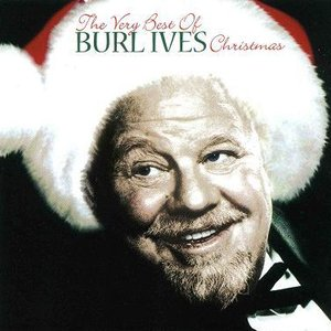 Image for 'The Very Best Of Burl Ives Christmas'