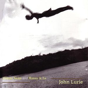 Image for 'African Swim and Manny & Lo - Two Film Scores By John Lurie'