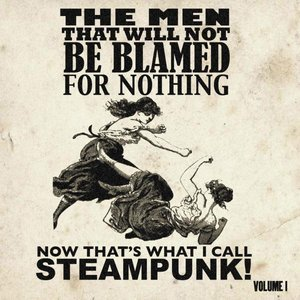 Image for 'The Steampunk Album! That Cannot Be Named For Legal Reasons'