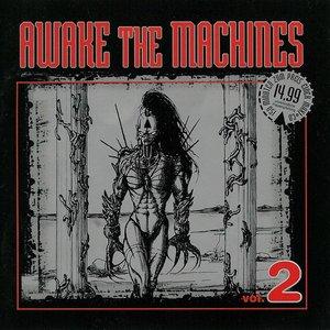 Image for 'Awake the Machines, Volume 2 (disc 2)'