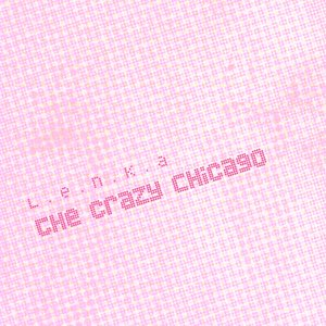 Image for 'The Crazy Chicago'
