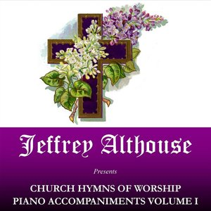 Image for 'Church Hymns of Worship Piano Accompaniments Volume I'