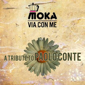 Image for 'Via con me: A Tribute to Paolo Conte'