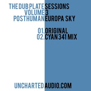 Image for 'Uncharted Audio Presents the Dub Plate Sessions, Volume 3'