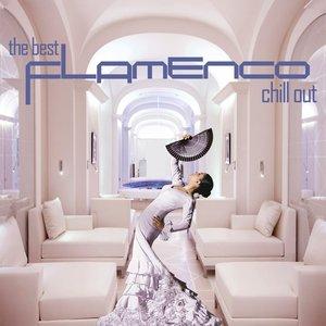 Bild für 'The Best Flamenco Chill Out'