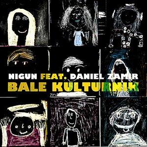 Image for 'Bale Kulturnik (feat. Daniel Zamir)'