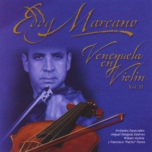 """Imagen de 'Venezuela en Violín, Vol. 2 (feat. Francisco """"Pacho"""" Flores, Miguel Delgado Estevez & William Molina)'"""