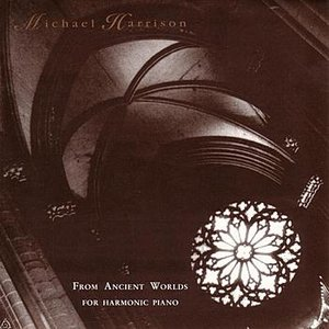 Imagen de 'From Ancient Worlds (For Harmonic Piano)'
