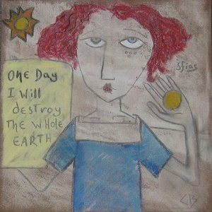 Image for 'One day I will destroy the whole earth'