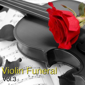 Image for 'Funeral Violin Vol. 3'