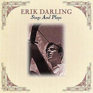 Image for 'Erik Darling Sings And Plays'