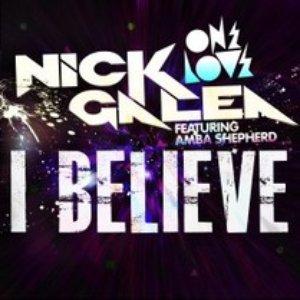Image for 'I BELIEVE Nick Galea FT AMBA SHEPHERD'