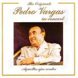 Imagem de 'The Originals: Pedro Vargas In Concert'