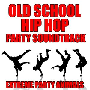 Image for 'Old School Hip Hop Party Soundtrack'
