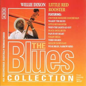 Image for 'The Blues Collection 60: Little Red Rooster'