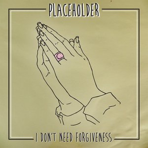 Image for 'I Don't Need Forgiveness'