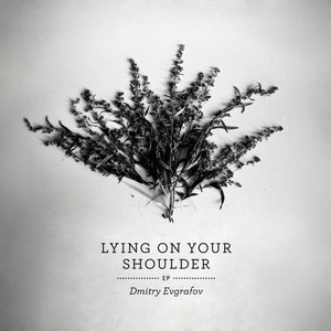 Image pour 'Lying on Your Shoulder EP'