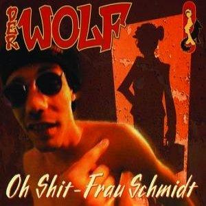 Image for 'Oh Shit, Frau Schmidt (Do-Montego Bay Mix)'