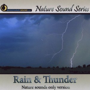 Image for 'Rain & Thunder (Nature Sounds Only version)'