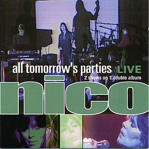 Image for 'All Tomorrows Parties: Nico Live'